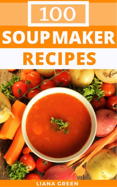 Soup Maker Recipe Book