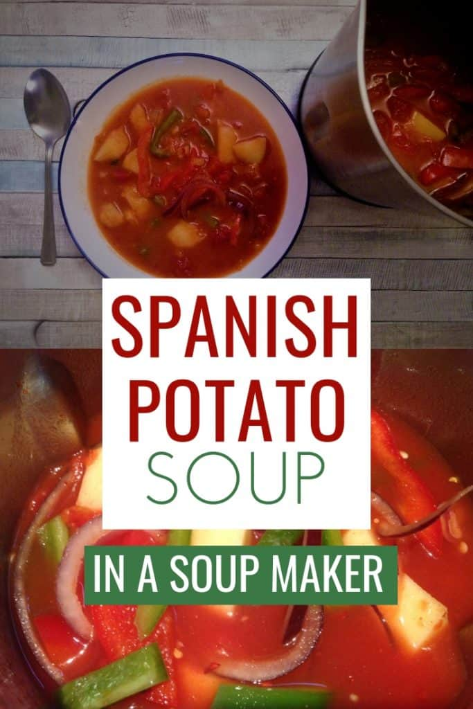 spanish potato soup in a soup maker