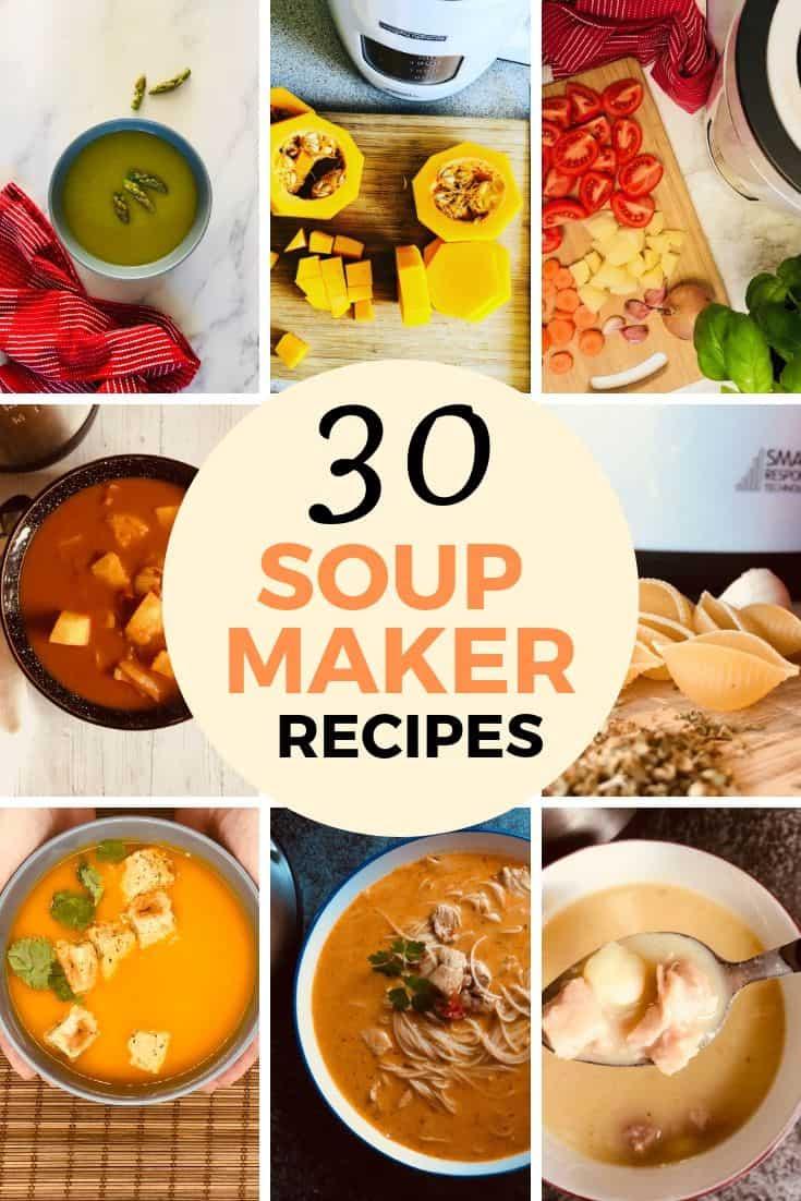 Soup Maker Recipes (Morphy Richards) - Liana's Kitchen
