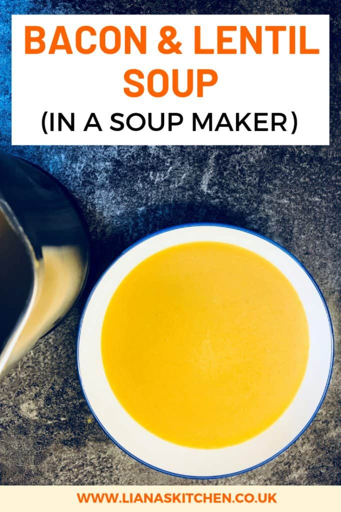 bacon and lentil soup maker recipe