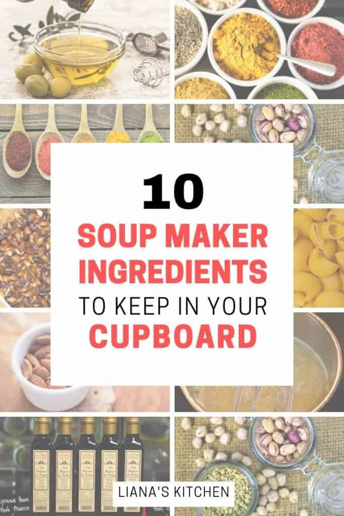 soup maker ingredients to keep in your cupboard
