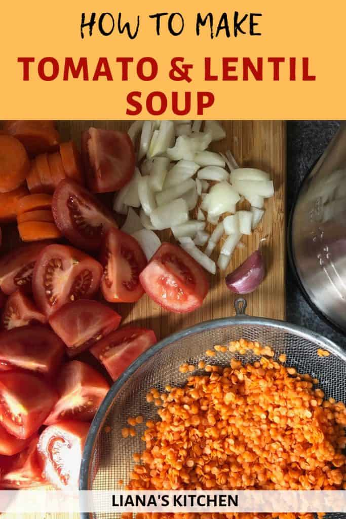 How To Make Tomato and Lentil Soup