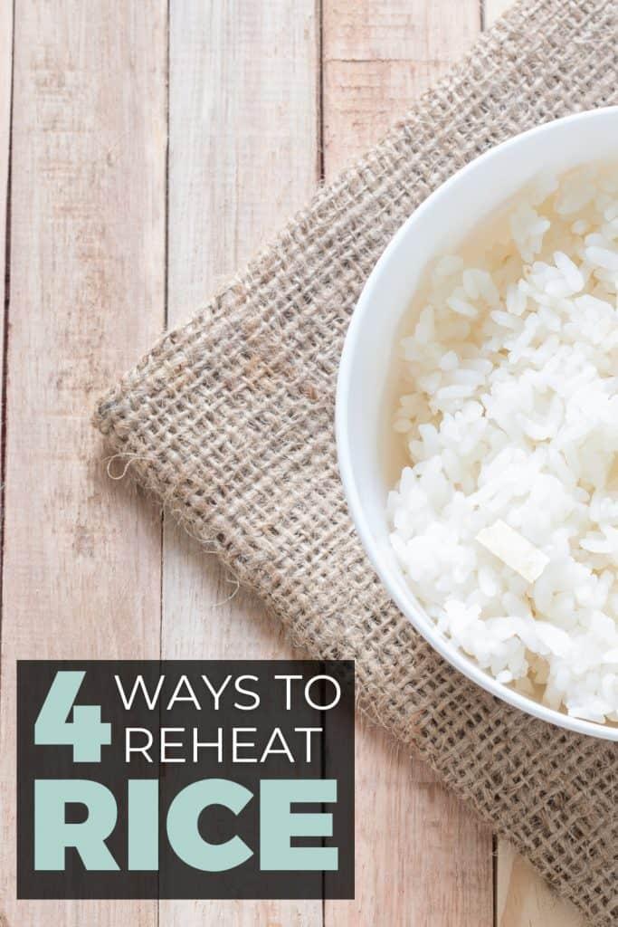 4 ways to reheat rice
