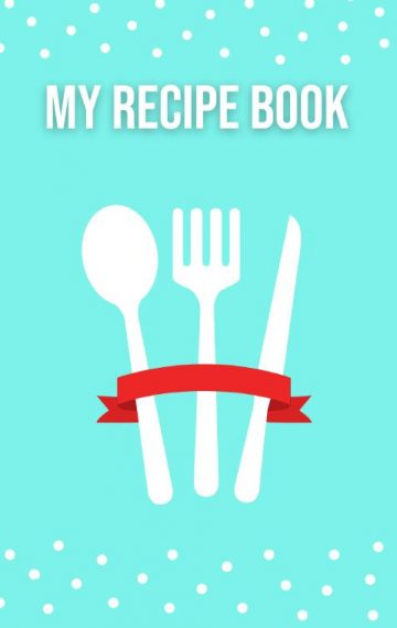 Blank Recipe Book – Make Your Own Recipe Book